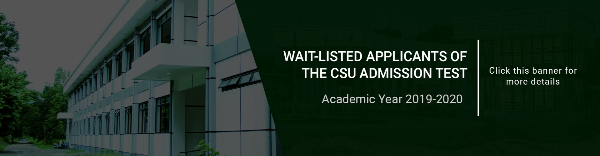 Wait-listed applicants of the CSU Admission Test2019
