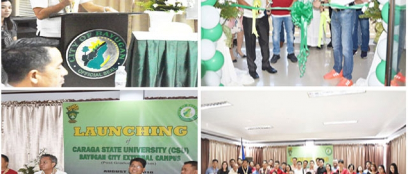 CSU Launches Bayugan City External Campus